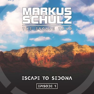 Global DJ Broadcast: Escape to Sedona (01.10.2020) with Markus Schulz
