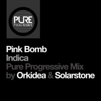 Pink Bomb – Indica (Orkidea & Solarstone Pure Progressive Mix)