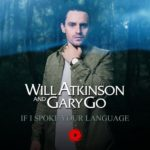 Will Atkinson & Gary Go – If I Spoke Your Language