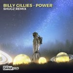 Billy Gillies – Power (Shugz Remix)