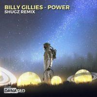 Billy Gillies - Power (Shugz Remix)