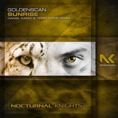 Goldenscan - Sunrise (Daniel Kandi & Temple One Remix)