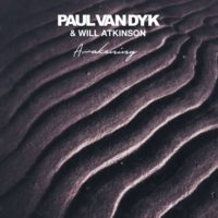 Paul van Dyk & Will Atkinson - Awakening