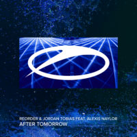 ReOrder & Jordan Tobias feat. Alexis Naylor - After Tomorrow