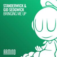 STANDERWICK & Gid Sedgwick - Bringing Me Up