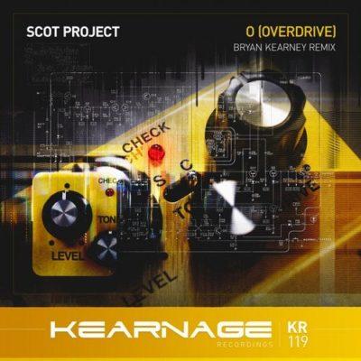 Scot Project - O [Overdrive] (Bryan Kearney Remix)