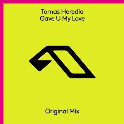 Tomas Heredia - Gave U My Love
