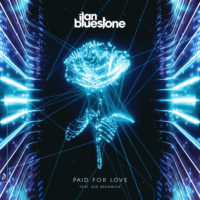 ilan Bluestone feat. Gid Sedgwick - Paid For Love