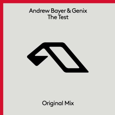 Andrew Bayer & Genix - The Test