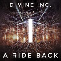 D-Vine Inc. - A Ride Back I