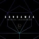 Gundamea – I'm running / Landungsbrücken