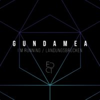 Gundamea - I'm running / Landungsbrücken