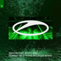 Signum feat. Scott Mac - Coming On Strong (ReOrder Remix)