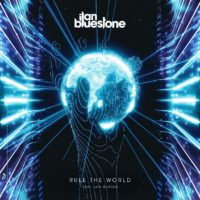 ilan Bluestone feat. Jan Burton - Rule The World