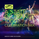 Armin van Buuren – A State Of Trance 1000 – Celebration Mix