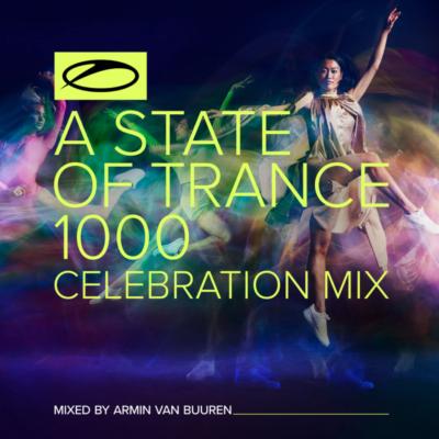 Armin van Buuren - A State Of Trance 1000 - Celebration Mix