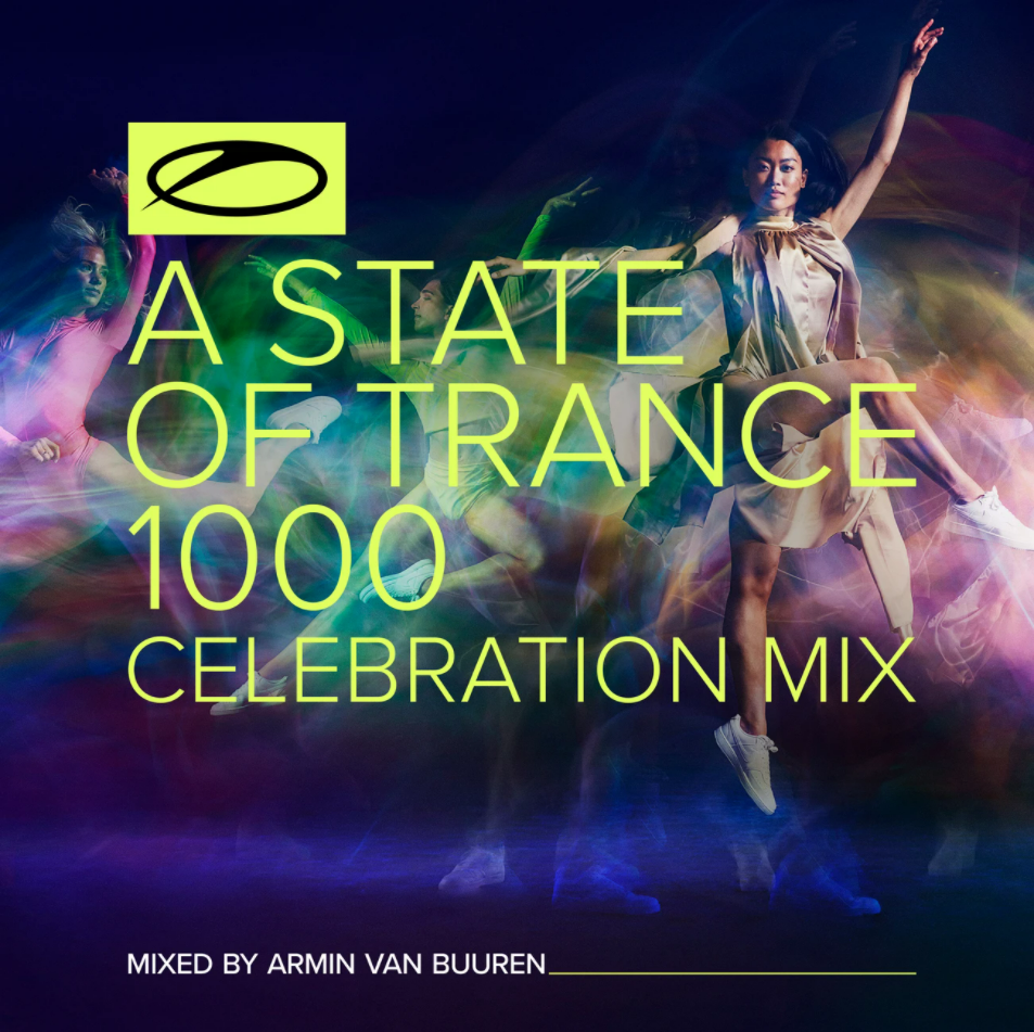 Armin van Buuren - A State Of Trance 1000 - Celebration Mix