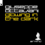 Giuseppe Ottaviani – Glowing In The Dark
