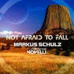 Markus Schulz & Christina Novelli – Not Afraid to Fall