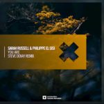 Sarah Russell & Philippe El Sisi – You Are (Steve Dekay Remix)