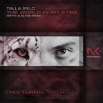 Talla 2XLC – The World In My Eyes (Metta & Glyde Remix)