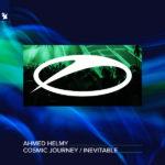 Ahmed Helmy – Cosmic Journey / Inevitable