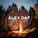 Alex Daf – Back to Life (incl. Jam El Mar Remix)