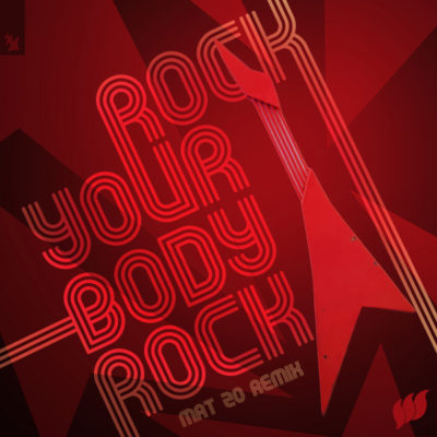 Ferry Corsten - Rock Your Body Rock (Mat Zo Remix)