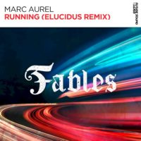 Marc Aurel - Running (Elucidus Remix)