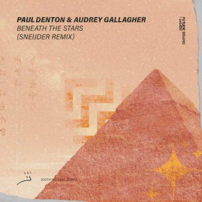 Paul Denton & Audrey Gallagher - Beneath The Stars (Sneijder Remix)