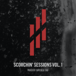 Scorchin Sessions Vol. 1 mixed by Super8 & Tab
