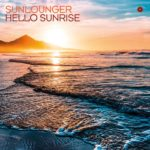 Sunlounger – Hello Sunrise
