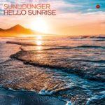 Sunlounger – Hello Sunrise