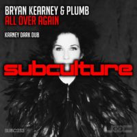 Bryan Kearney & Plumb - All Over Again (Karney Dark Dub Mix)