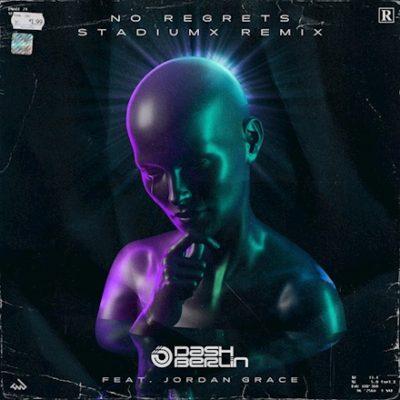 Dash Berlin feat. Jordan Grace - No Regrets (Stadiumx Remix)