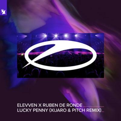 Elevven x Ruben de Ronde - Lucky Penny (XiJaro & Pitch Remix)