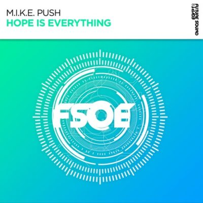 M.I.K.E. Push - Hope Is Everything