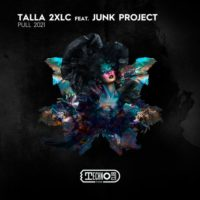 Talla 2xlc feat. Junk Project - Pull 2021