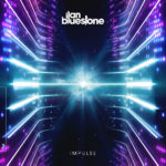 ilan Bluestone – Impulse