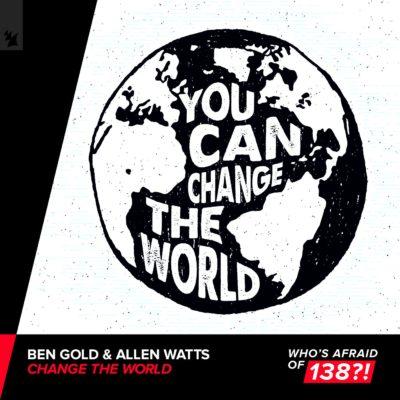Ben Gold & Allen Watts - Change The World