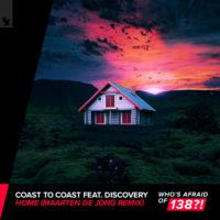 Coast 2 Coast feat. Discovery - Home (Maarten de Jong Remix)