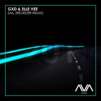 GXD & Elle Vee - Sail (ReOrder Remix)