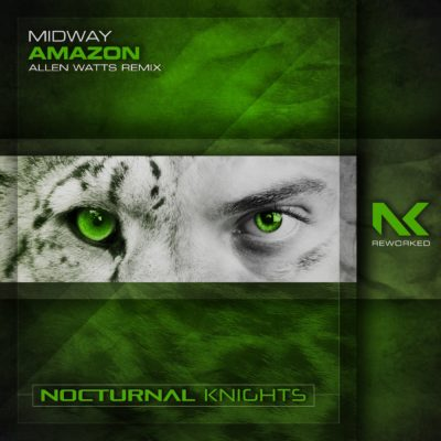 Midway – Amazon (Allen Watts Remix)
