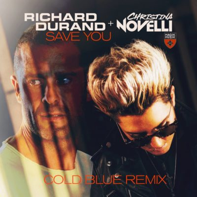 Richard Durand & Christina Novelli - Save You (Cold Blue Remix)