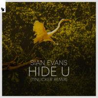 Sian Evans - Hide U (Tinlicker Remix)