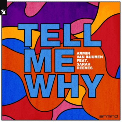 Armin van Buuren feat. Sarah Reeves - Tell Me Why