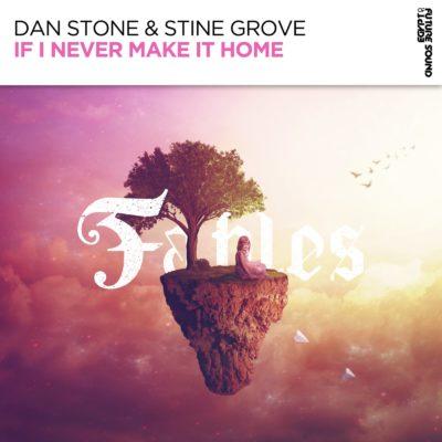 Dan Stone & Stine Grove - If I Never Make It Home
