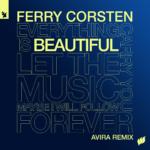 Ferry Corsten – Beautiful (AVIRA Remix)