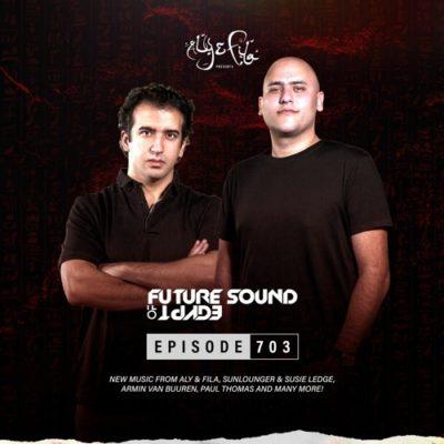 Future Sound of Egypt 703 (26.05.2021) with Aly & Fila
