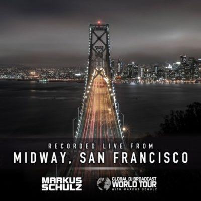 Global DJ Broadcast World Tour: San Francisco 2021 (13.05.2021) with Markus Schulz